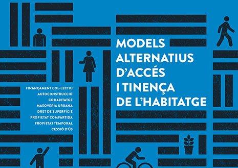 Nous models d'accés a l'habitatge
