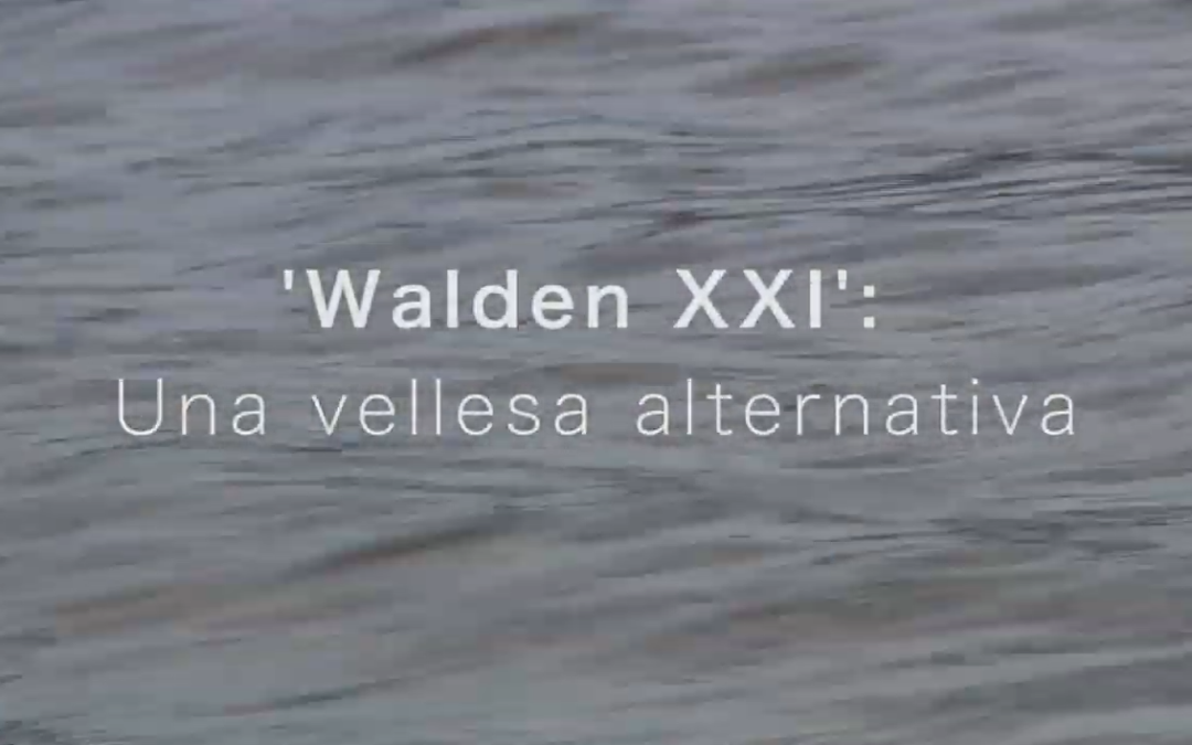 Walden XXI: Una vellesa alternativa