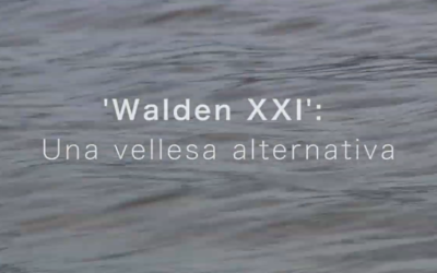 "Participem al documental ""Walden XXI: Una vellesa alternativa"""