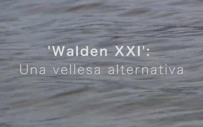 Walden XXI: Una vellesa alternativa