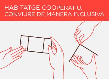 22 Octubre | Xerrada: Habitatge cooperatiu, conviure de manera inclusiva
