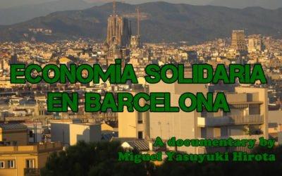"""Participem al documental """"Economía Solidaria en Barcelona"""""""