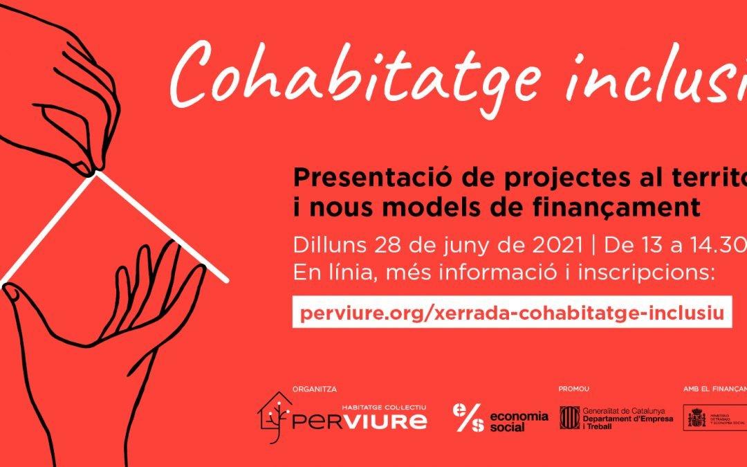 Presentació | Cohabitatge inclusiu: presentació de projectes al territori i nous models de finançament